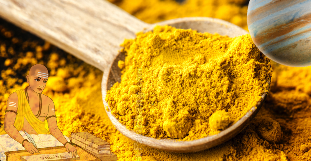 Strengthen Your Jupiter With Turmeric